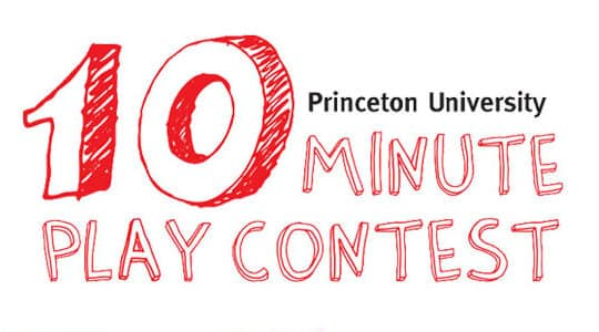 The Princeton Ten-Minute Play Contest 普林斯顿10分钟剧本创作比赛